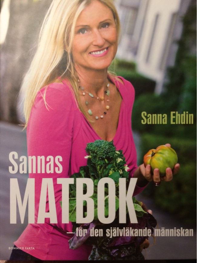Sanna Ehdin; Sannas Matbok - för den självläkande människan